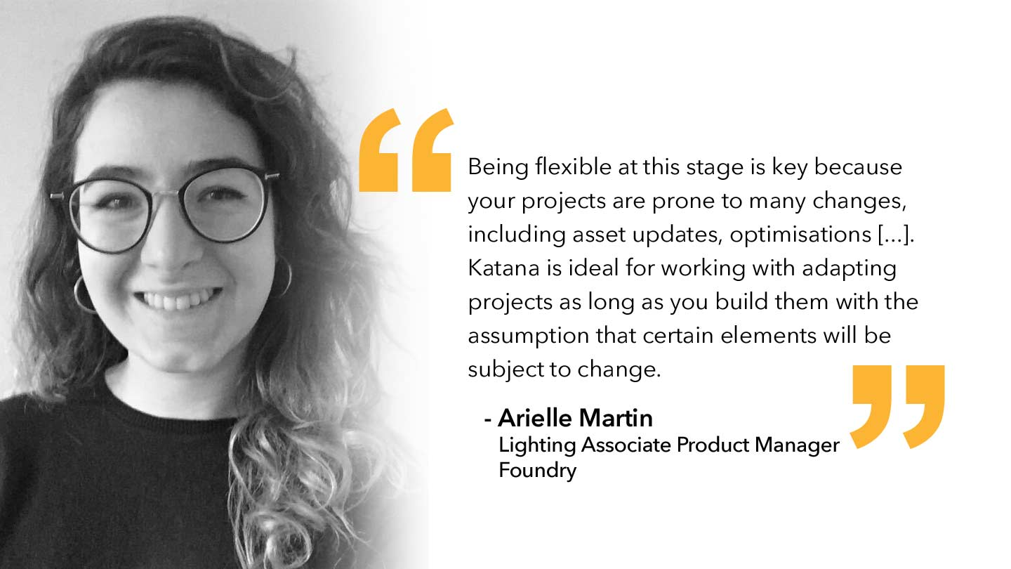 Quote from Arielle Martin, Lighting Associate Product Manager, Foundry