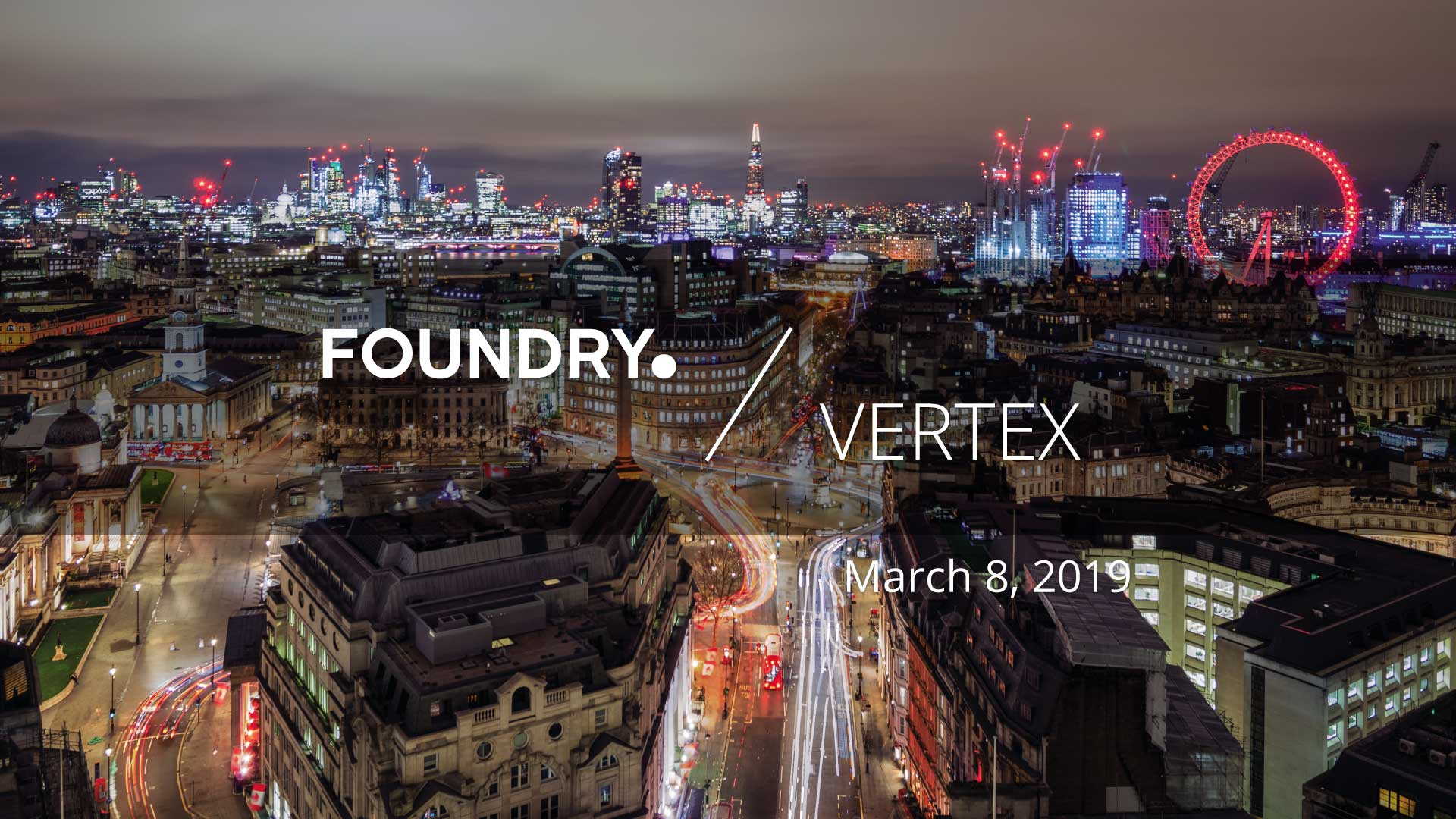Vertex and Foundry event