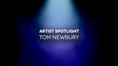 Artist Spotlight Header Tom Newbury