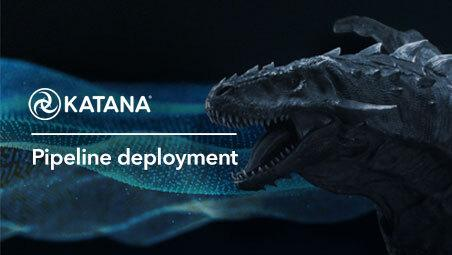 Katana Deployment Essentials - Look Development and Lighting