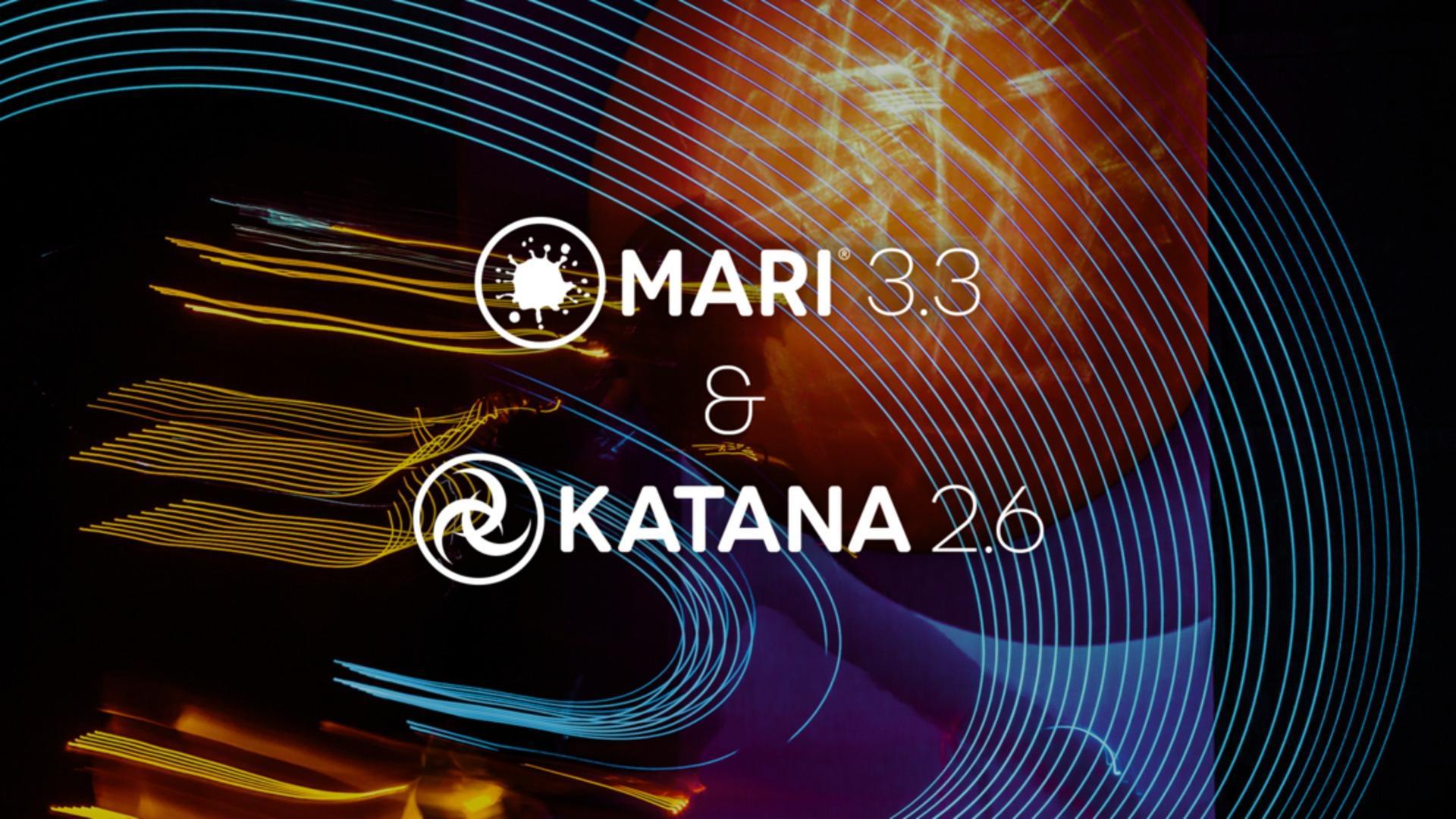 Mari 3.3 and Katana 2.6