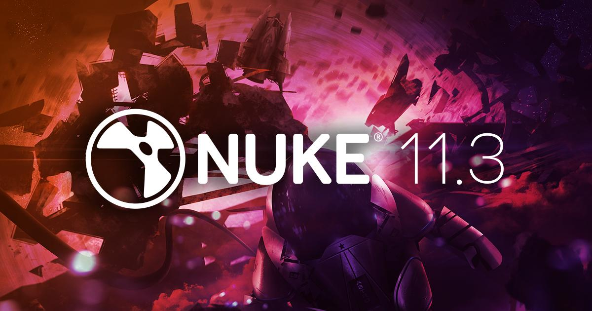Nuke 11.3 has been released